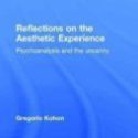 Reflections on the aesthetic experience. Psychoanalysis and the uncanny