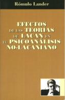 Efectos de las teorías de Lacan en el psicoanálisis no-lacaniano