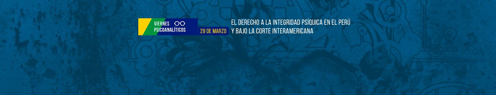 El derecho a la integridad psíquica en el Perú y bajo la Corte Interamericana