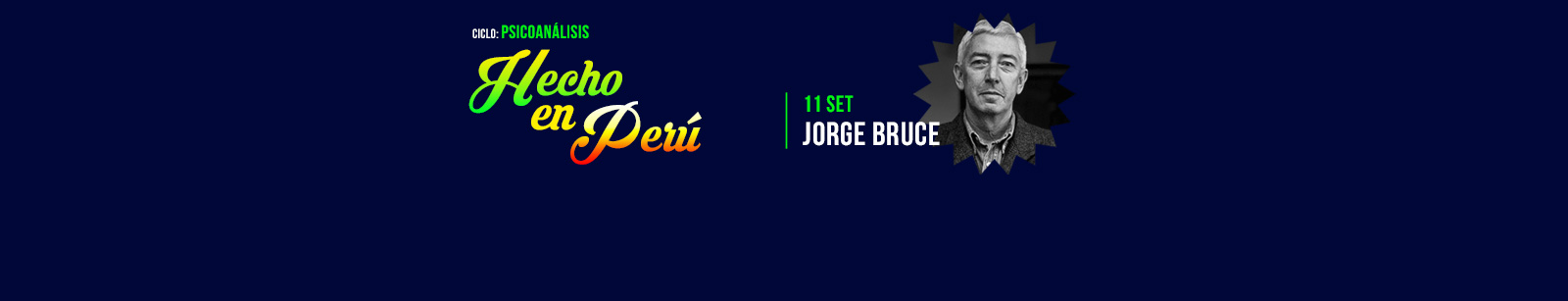 Jorge Bruce: Psicoanálisis, Hecho en Perú